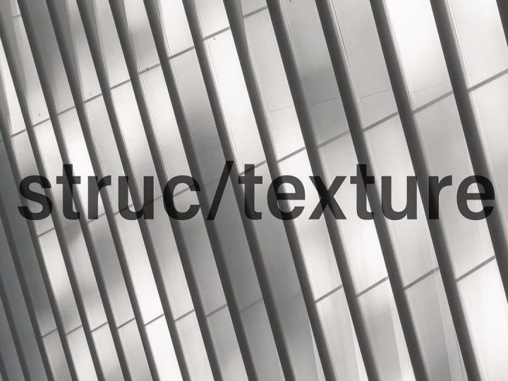 Alexander Brüll - Serie STRUC/TEXTURE - Portfolio